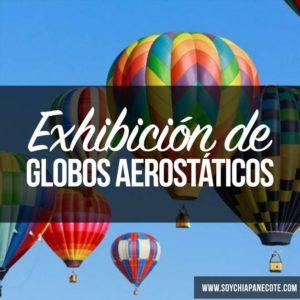 exhibicion de globos aerostáticos en san cristóbal chiapas