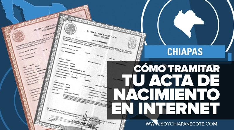 Como tramitar tu acta de nacimiento por internet | Chiapas