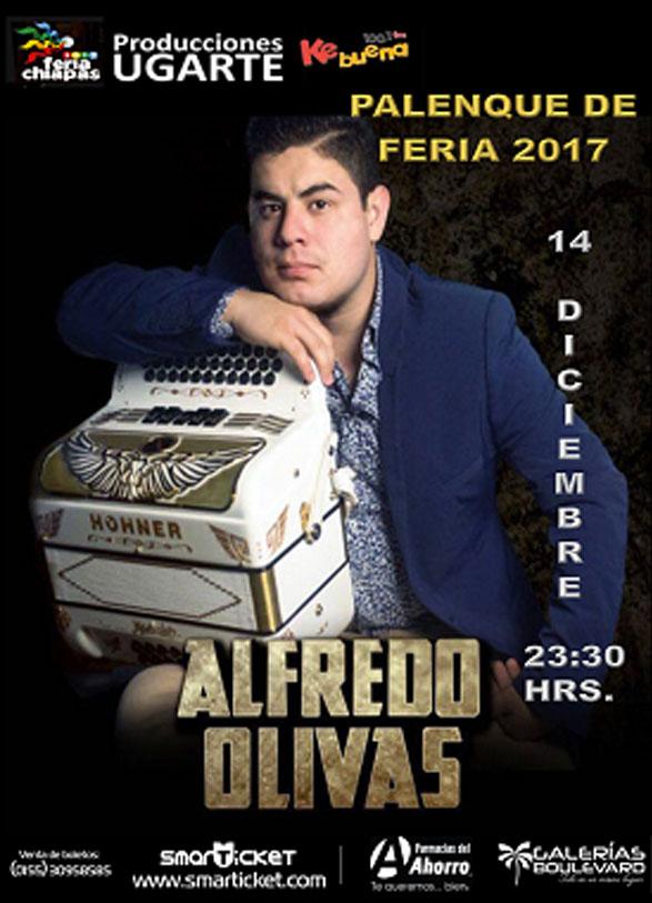 Alfredo Olivas En El Palenque De La Feria Chiapas 2017 Soychiapanecote