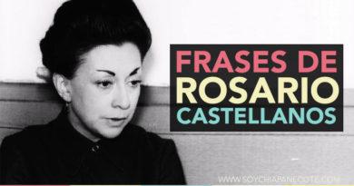 Frases de Rosario Castellanos