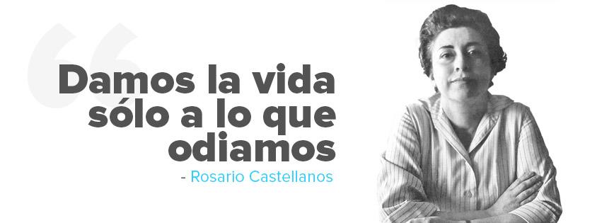 Poemas y Frases de Rosario Castellanos