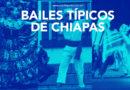 Bailes folkloricos de chiapas