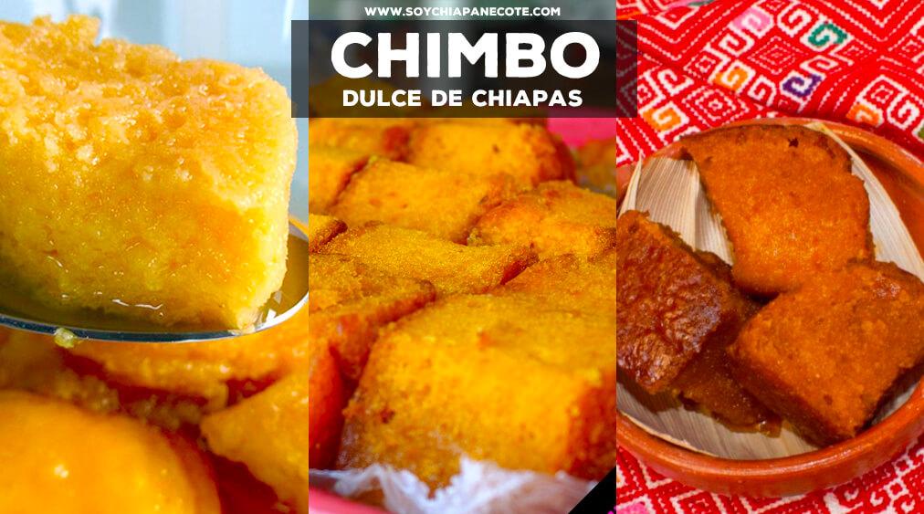 Chimbo: El Dulce de Comitán, Chiapas que debes probar
