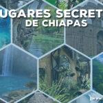 lugares-secretos-de-chiapas