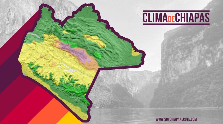 Climas de Chiapas y temperatura por regiones